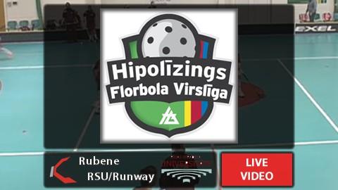 """15:30 Fināls: """"Rubene"""" - """"RSU/Runway"""""""