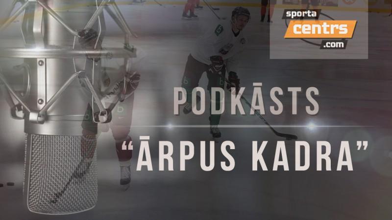 #47 Ārpus Kadra: PČ ceļvedis, Bičevska atgriešanās, pastaiga ar NHL skautu
